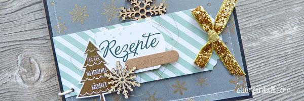 Mini Album Weihnachten Rezepteheft Rezeptesammlung Rezepte Stampin´ Up! O Tannenbaum Winterwunderland